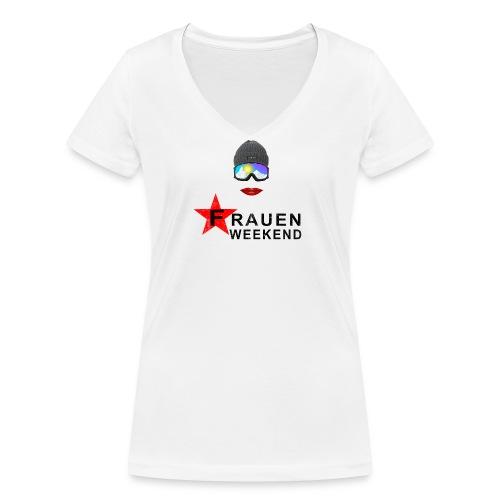 Frauenweekend - Frauen Bio-T-Shirt mit V-Ausschnitt von Stanley & Stella