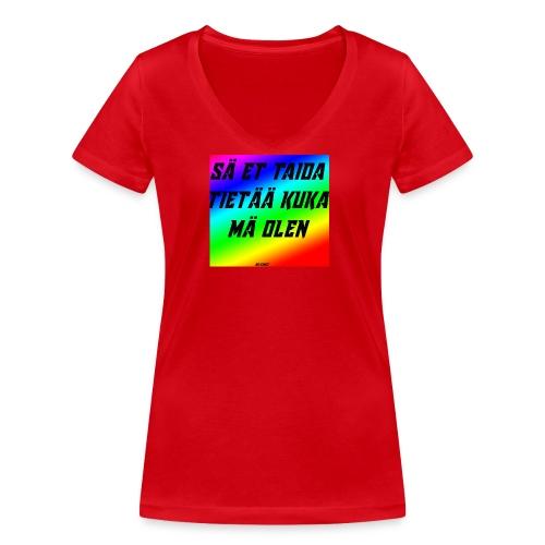 kuka olen - Stanley & Stellan naisten v-aukkoinen luomu-T-paita