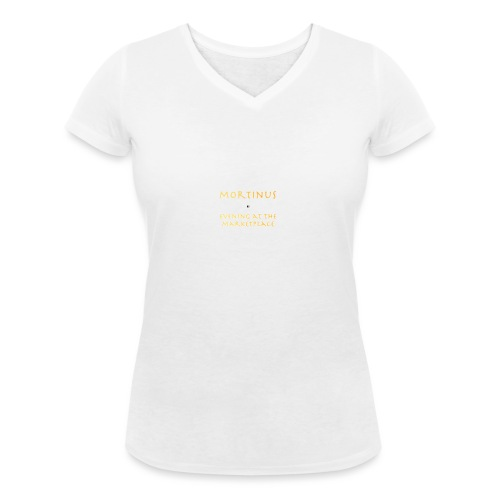 Mortinus - Evening at the Marketplace - Women's Organic V-Neck T-Shirt by Stanley & Stella