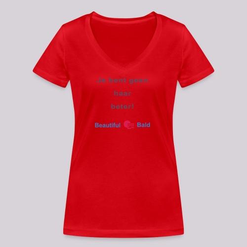 Jij bent geen haar beter - Vrouwen bio T-shirt met V-hals van Stanley & Stella