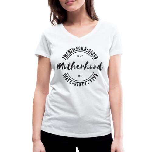 Motherhood 24/7, 365 - Women's Organic V-Neck T-Shirt by Stanley & Stella