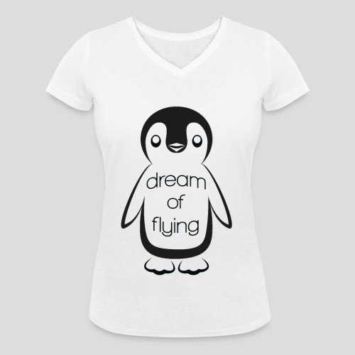 Dream of Flying Pinguin - Women's Organic V-Neck T-Shirt by Stanley & Stella
