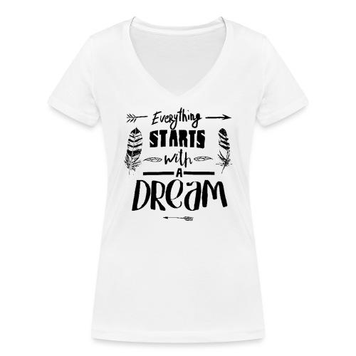 Starts with a Dream - T-shirt bio col V Stanley & Stella Femme