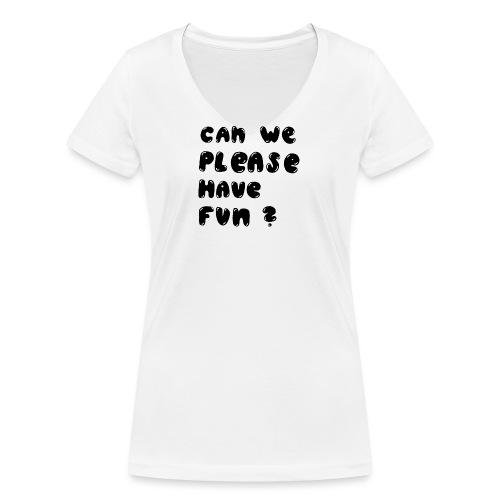 Luloveshandmade - Can we please have fun? (black) - Frauen Bio-T-Shirt mit V-Ausschnitt von Stanley & Stella