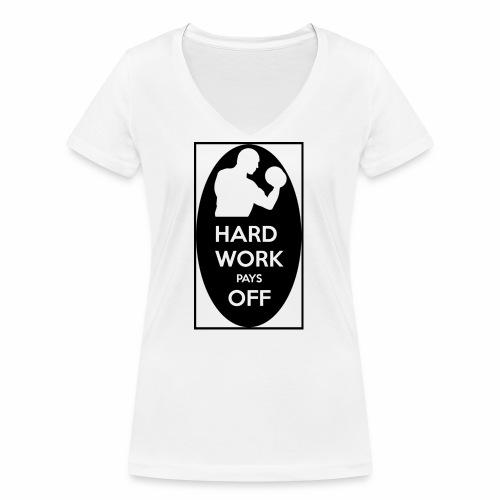 hard work pays off 2 cup.jpg - Women's Organic V-Neck T-Shirt by Stanley & Stella