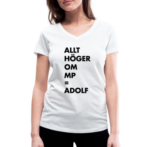 Allt höger om MP = Adolf - Ekologisk T-shirt med V-ringning dam från Stanley & Stella
