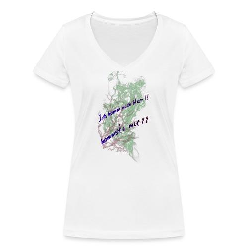komm klar - Frauen Bio-T-Shirt mit V-Ausschnitt von Stanley & Stella