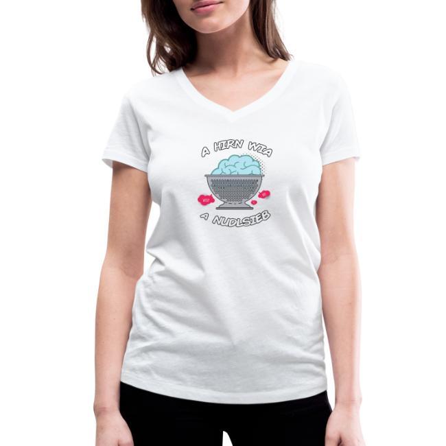 Vorschau: A Hirn wia a Nudlsieb - Frauen Bio-T-Shirt mit V-Ausschnitt von Stanley & Stella