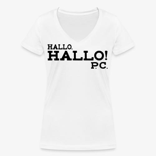 Hallo! P.C. - Frauen Bio-T-Shirt mit V-Ausschnitt von Stanley & Stella