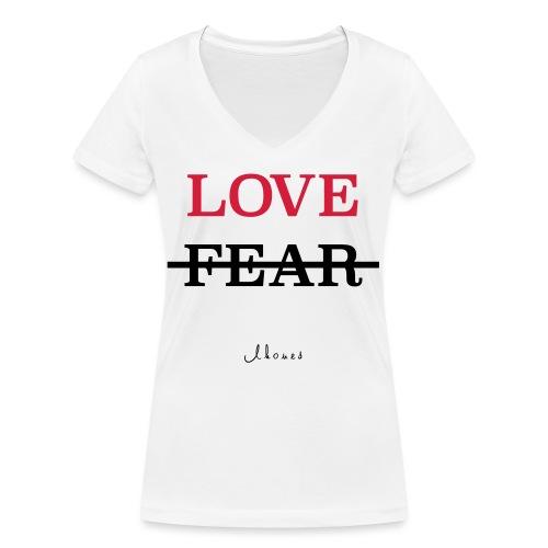 LOVE NOT FEAR - Women's Organic V-Neck T-Shirt by Stanley & Stella