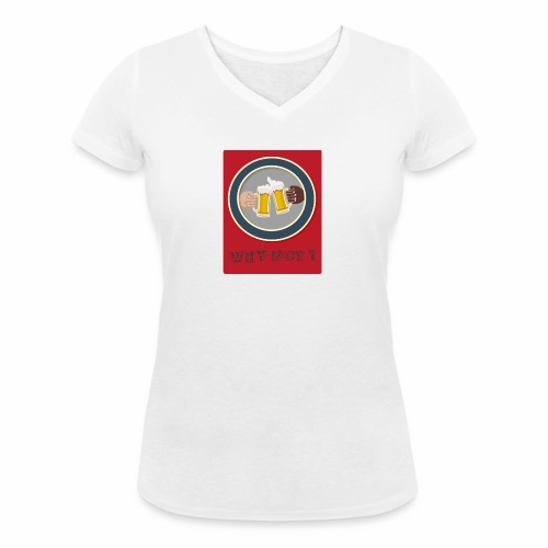 WHY NOT ? (WN) - T-shirt bio col V Stanley & Stella Femme