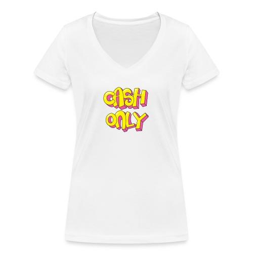 Cash only - Vrouwen bio T-shirt met V-hals van Stanley & Stella