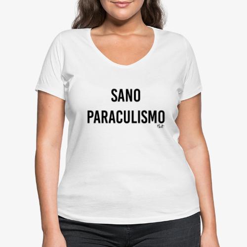 sano paraculismo - T-shirt ecologica da donna con scollo a V di Stanley & Stella
