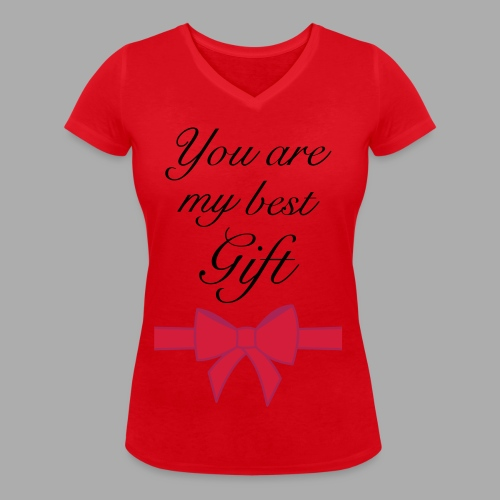 you are my best gift - Women's Organic V-Neck T-Shirt by Stanley & Stella