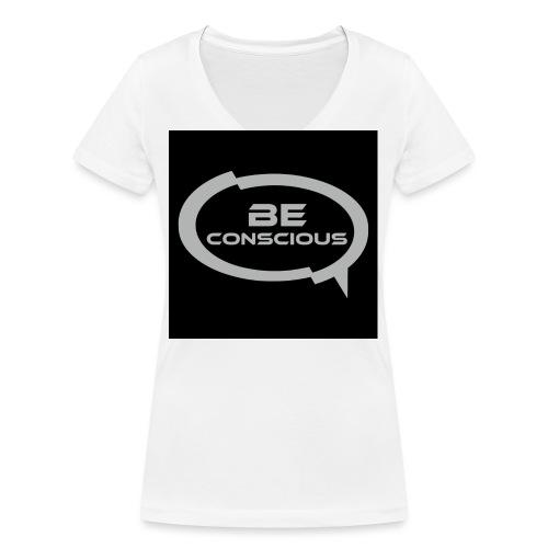 Be Conscious Shirt - Women's Organic V-Neck T-Shirt by Stanley & Stella