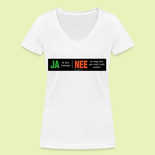 Ja-Nee sticker. Ja, zwanger, Nee niet mijn buik - Vrouwen bio T-shirt met V-hals van Stanley & Stella