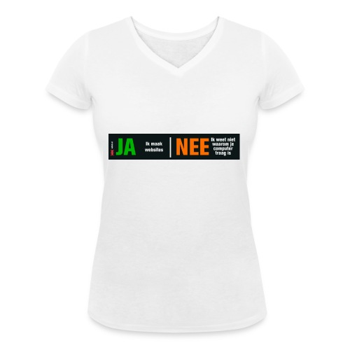 Ja ik maak websites - Vrouwen bio T-shirt met V-hals van Stanley & Stella