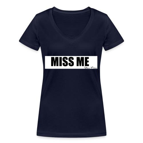 MISS ME - Women's Organic V-Neck T-Shirt by Stanley & Stella