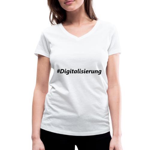 #Digitalisierung black - Frauen Bio-T-Shirt mit V-Ausschnitt von Stanley & Stella