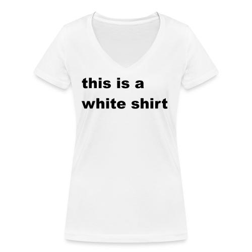 White shirt - Frauen Bio-T-Shirt mit V-Ausschnitt von Stanley & Stella