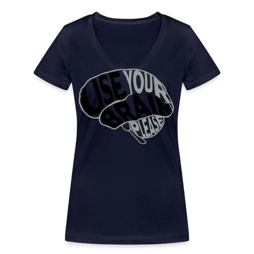 Use your brain - T-shirt ecologica da donna con scollo a V di Stanley & Stella
