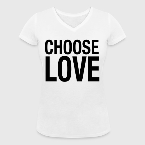 CHOOSE LOVE - Frauen Bio-T-Shirt mit V-Ausschnitt von Stanley & Stella