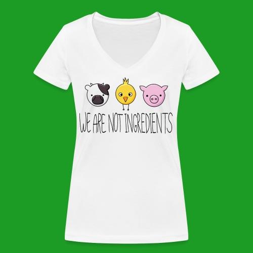Vegan - We are not ingredients - T-shirt bio col V Stanley & Stella Femme
