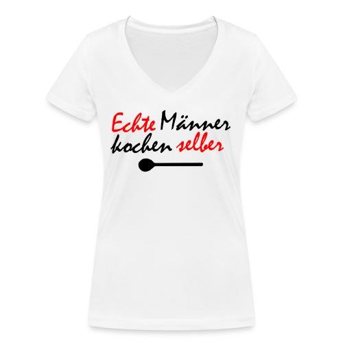 Echte Männer kochen selber! Flaschen & Tassen - Frauen Bio-T-Shirt mit V-Ausschnitt von Stanley & Stella