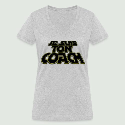 je suis ton coach - T-shirt bio col V Stanley & Stella Femme