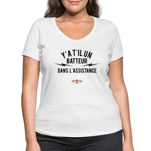 Y'a t'il un batteur dans l'assistance - T-shirt bio col V Stanley & Stella Femme