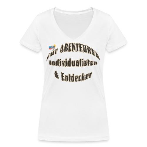 Abenteurer Individualisten & Entdecker - Frauen Bio-T-Shirt mit V-Ausschnitt von Stanley & Stella