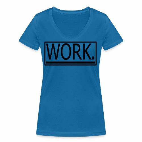 WORK. - Vrouwen bio T-shirt met V-hals van Stanley & Stella
