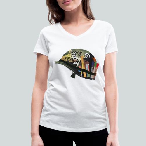 Born to teach - AAS - T-shirt bio col V Stanley & Stella Femme