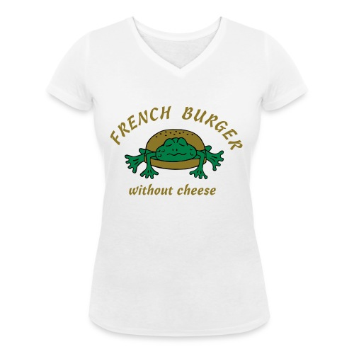 Froschburger French Burger Fastfood Frog ohne Käse - Frauen Bio-T-Shirt mit V-Ausschnitt von Stanley & Stella