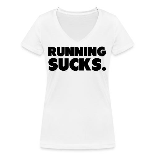 Running Sucks - Stanley & Stellan naisten v-aukkoinen luomu-T-paita