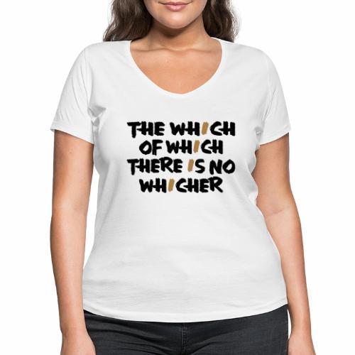 whichwhichwhich - Frauen Bio-T-Shirt mit V-Ausschnitt von Stanley & Stella
