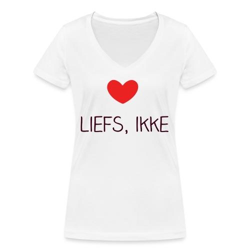 Liefs, ikke (kindershirt) - Vrouwen bio T-shirt met V-hals van Stanley & Stella