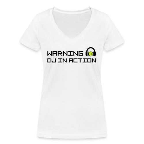 Warning DJ in Action - Vrouwen bio T-shirt met V-hals van Stanley & Stella