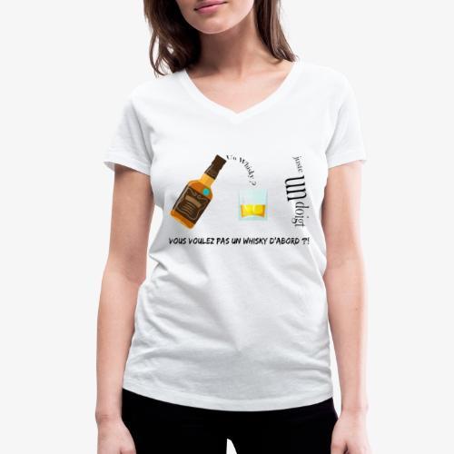 Un whisky ? Juste un doigt - T-shirt bio col V Stanley & Stella Femme