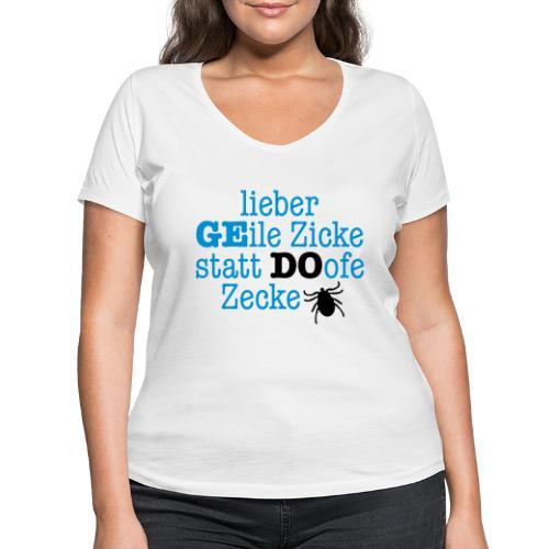 Lieber Zicke statt Zecke - Frauen Bio-T-Shirt mit V-Ausschnitt von Stanley & Stella