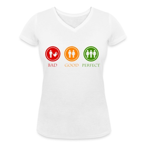 Bad good perfect - Threesome (adult humor) - Vrouwen bio T-shirt met V-hals van Stanley & Stella