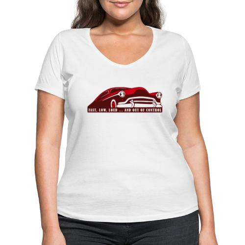 Kustom Car - Fast, Low, Loud ... And Out Of Contro - Frauen Bio-T-Shirt mit V-Ausschnitt von Stanley & Stella