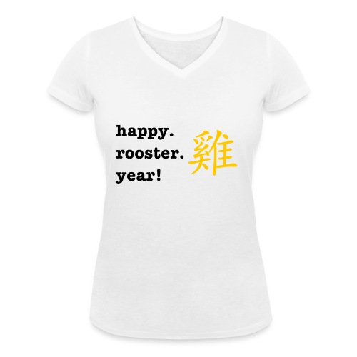 happy rooster year - Women's Organic V-Neck T-Shirt by Stanley & Stella