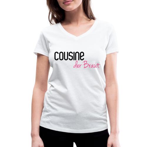 Cousine der Braut - Frauen Bio-T-Shirt mit V-Ausschnitt von Stanley & Stella