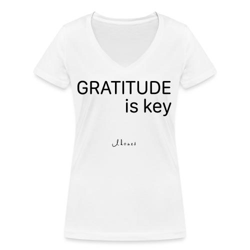GRATITUDE is key - Women's Organic V-Neck T-Shirt by Stanley & Stella