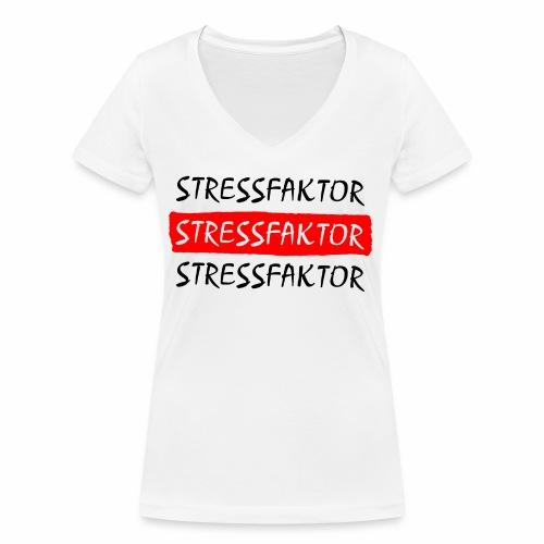 Stressfaktor - Coole Spruch Design Geschenk Ideen - Frauen Bio-T-Shirt mit V-Ausschnitt von Stanley & Stella
