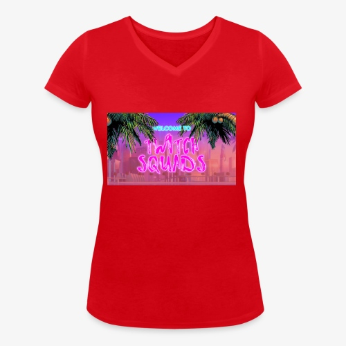 Welcome To Twitch Squads - Women's Organic V-Neck T-Shirt by Stanley & Stella