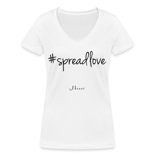 #spreadlove - Women's Organic V-Neck T-Shirt by Stanley & Stella