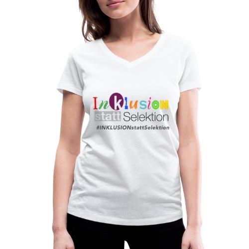 Inklusion statt Selektion - Frauen Bio-T-Shirt mit V-Ausschnitt von Stanley & Stella