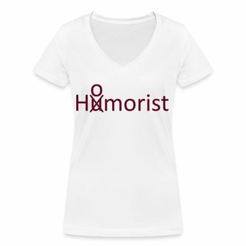 HuOmorist - Frauen Bio-T-Shirt mit V-Ausschnitt von Stanley & Stella
